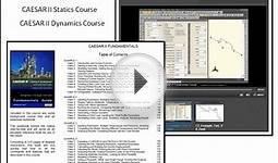 CAESAR II Fundamentals Online Video Training Course