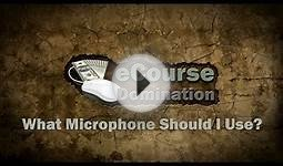 Creating Online Courses: What Microphone Should I Use to