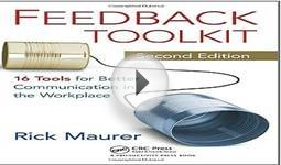 Feedback Toolkit: 16 Tools for Better Communication in the