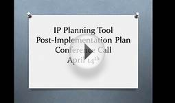 IP Planning Tool Conference Call 4 14