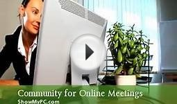 ShowMyPC Screen Sharing Online Meetings and Remote Support