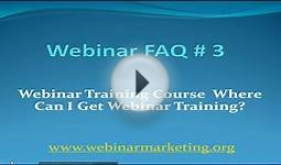 Webinar Training Course Where Can I Get Webinar Training?