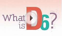 What is D6?